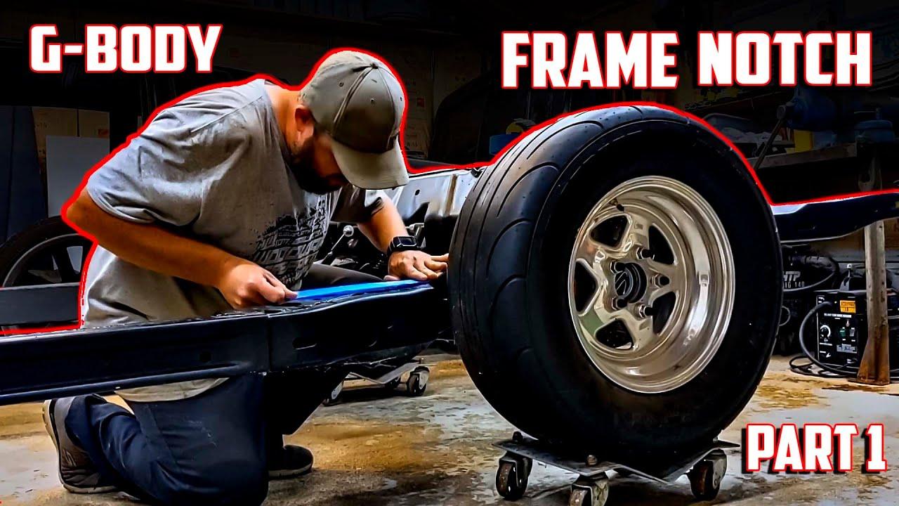 G-Body Frame Notch